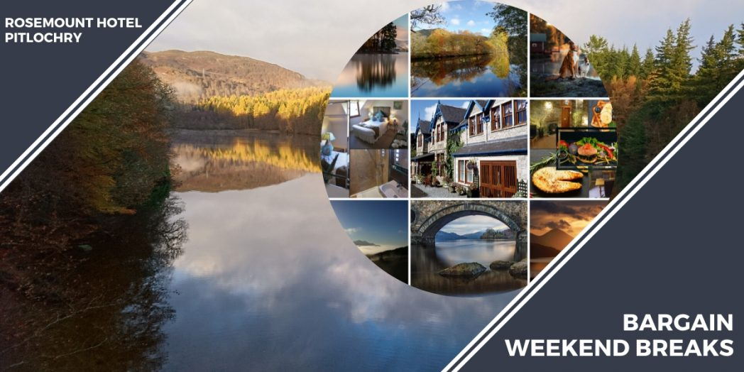 bargain weekend breaks pitlochry