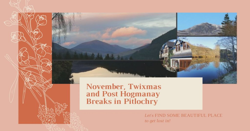 Winter Breaks in Pitlochry